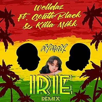 Irie (Remix) [feat. South Black & Killa Mikk]