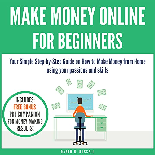 Make Money Online for Beginners Audiobook By Daren H. Russell cover art