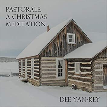 Pastorale. A Christmas Meditation