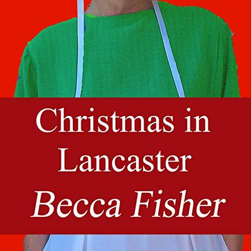 Christmas in Lancaster audiobook cover art