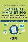 Content Marketing. Promuovere, sedurre e vendere con i...