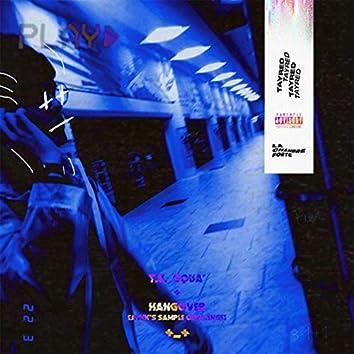 Turn Up Squa' / Hangover (feat. LaChambreForte)
