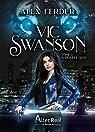 Vic Swanson, tome 1 : À double sens par Ferder