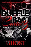 Duffle Bag Cartel 3: Sins of Dirty Money