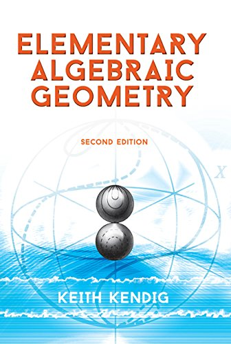 Elementary Algebraic Geometry: Second Edition (Dover Books on Mathematics) (English Edition)