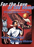 For the Love of the Game: Michael Jordan and Me (Trophy Picture Books (Paperback)) - Eloise Greenfield