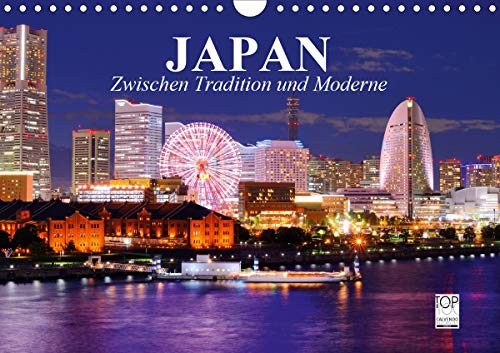 Japan. Zwischen Tradition und Moderne (Wandkalender 2021 DIN A4 quer)