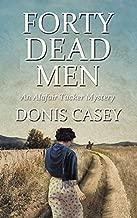Forty Dead Men (Alafair Tucker Mysteries)