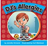 DJ's Allergies (Board book)