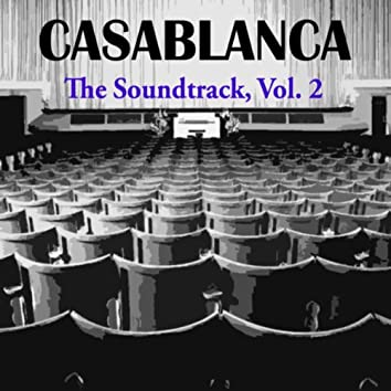 Casablanca, (Music From the Motion Picture), Vol. 2