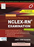 Saunders Comprehensive Review for the NCLEX-RN Examination (Old Edition)