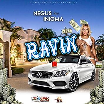 Ravin (feat. Inigma)