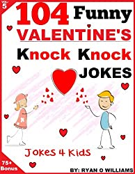 104 Funny Valentine Day Knock Knock Jokes 4 Kids