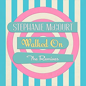 Walked on the (Remixes)