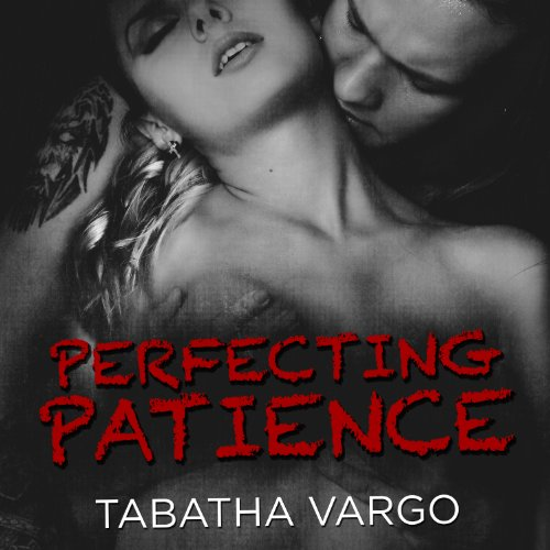 Perfecting Patience audiobook cover art