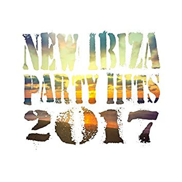 New Ibiza Party Hits 2017 – Summertime Party Hits 2017, Relax, Under The Palms, Downbeat, Lounge