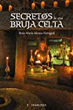 Secretos de una bruja celta (OBRAS DE REFERENCIA - EXTRAMUROS)