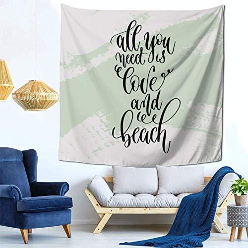 Lsjuee Tutto ciò di cui Hai bisogno è Amore e spiaggia arazzo appeso a parete decorazioni per la casa Fan Art per Camera da letto soggiorno Dormitorio