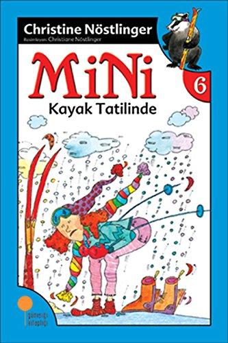 Mini Kayak Tatilinde: Mini Dizisi 6. Kitap