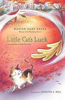 Little Cat's Luck by [Marion  Dane Bauer, Jennifer A. Bell]