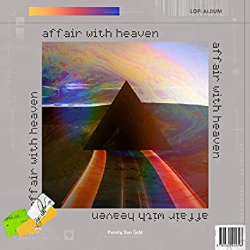 Affair With Heaven