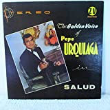 Rare Pepe Urquiaga is The Golden Voice singing Salud & more on ZU Records #ZU-701 signed