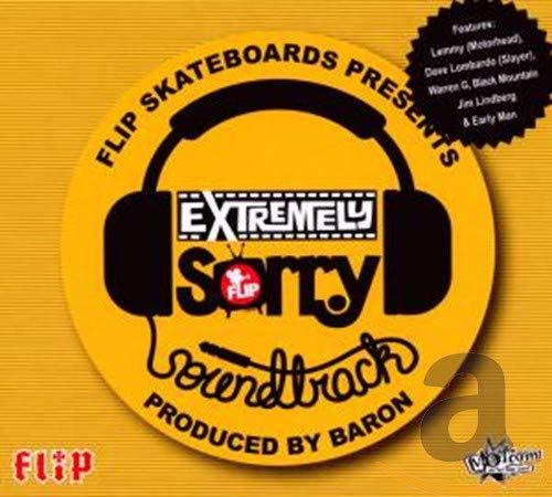 Flip Skateboards Presents Extremely Sorry (Original Soundtrack)