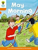 Oxford Reading Tree Biff, Chip and Kipper Stories Decode and Develop: Level 6: May Morning
