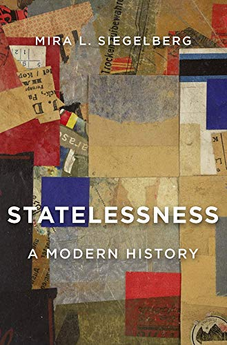 Image of Statelessness: A Modern History