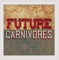 Future Carnivores