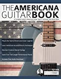 The Americana Guitar Book: A Complete Guide to Americana Guitar Style & Technique with Stuart Ryan (Learn Americana Guitar Book 1) (English Edition)