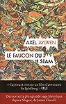 Le faucon du Siam, tome 1 : Le Faucon du Siam par Aylwen