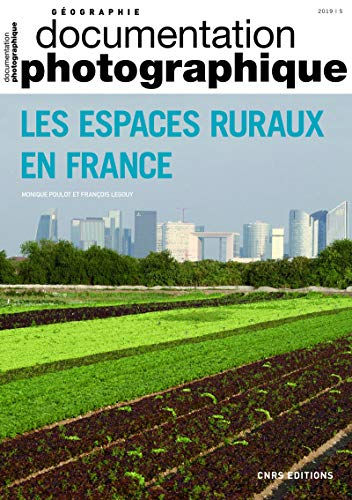 Les espaces ruraux en France - dossier numéro 8131 - 2019 Documentation photographique
