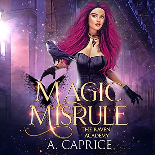 Magic Misrule Audiobook By A. Caprice cover art
