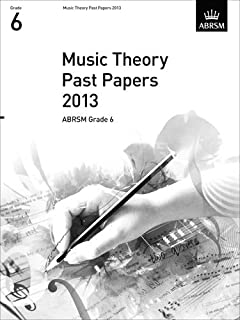 Music Theory Past Papers 2013, ABRSM Grade 6 (Theory of Music Exam papers & answers (ABRSM))