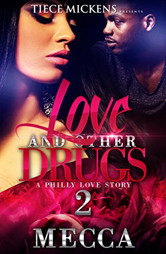 Love & Other Drugs 2: A Philly Love Story (English Edition)