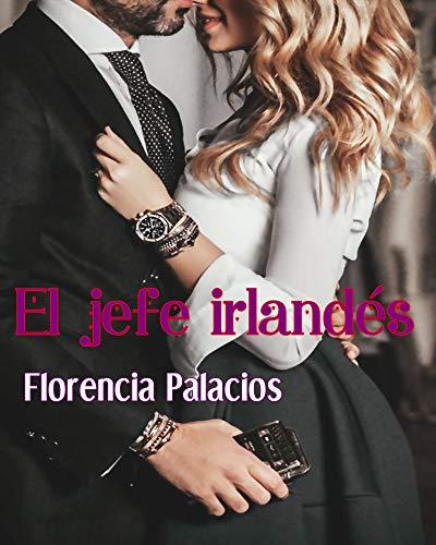 El jefe irlandés de Florencia Palacios pdf