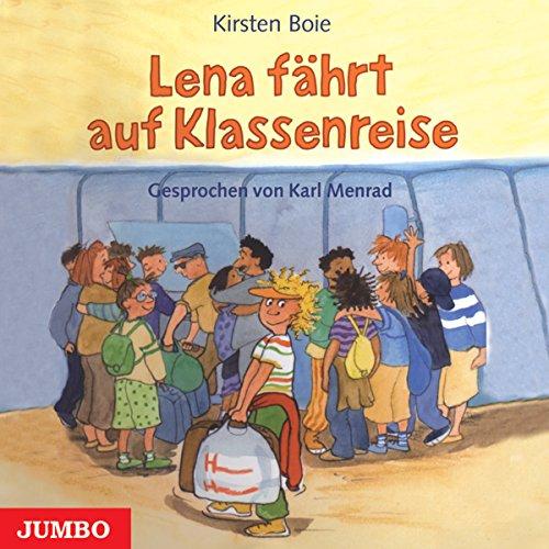 Lena fährt auf Klassenreise Titelbild