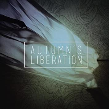 Autumn's Liberation EP