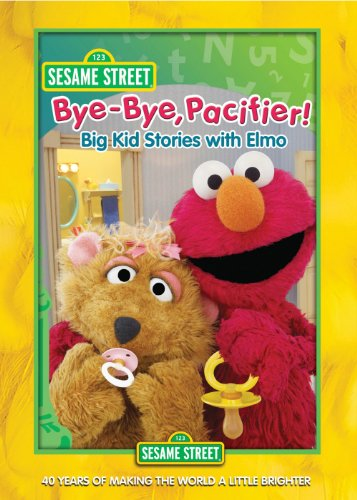 Sesame Street: Bye-Bye, Pacifier! Big Kid Stories with Elmo