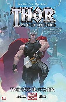 Thor: God of Thunder Vol. 1: The God Butcher by [Jason Aaron, Esad Ribic]
