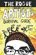 The Rogue Artist's Survival Guide (The Rogue Artist Series)