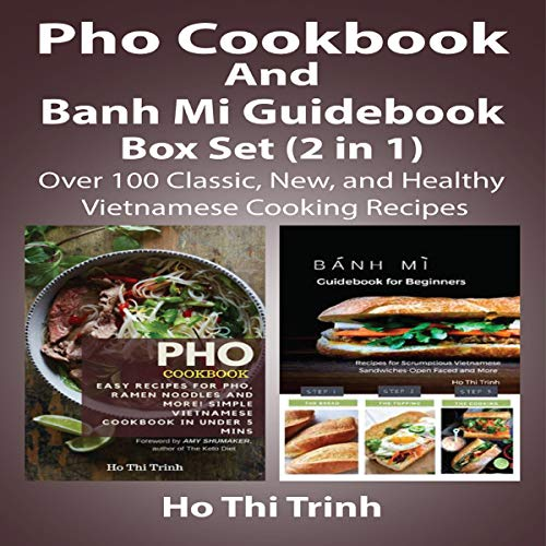 Pho Cookbook and Banh Mi Guidebook Box Set (2 in 1) audiobook cover art