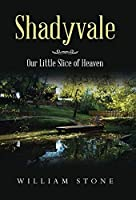 Shadyvale: Our Little Slice of Heaven