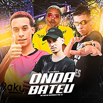 Onda Bateu (feat. MC MN, MC 12 & MC Buraga)