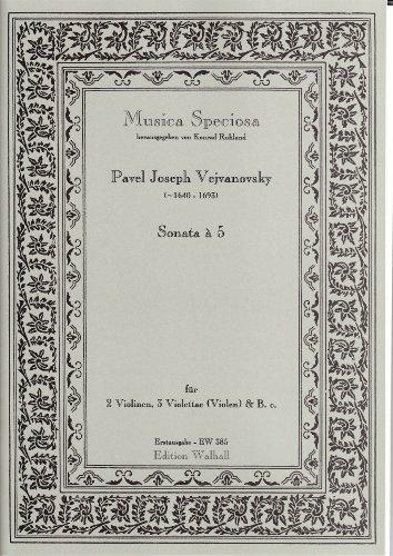 Sonata à 5 für 2 Violinen, 3 Violettae(Violen) und B.C. Erstausgabe (Partitur und Stimmen)