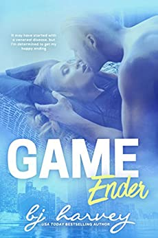 Game Ender by [BJ Harvey]
