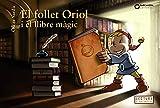 El follet Oriol i el llibre màgic (Llibres infantils i juvenils - Sopa de contes - El follet Oriol)