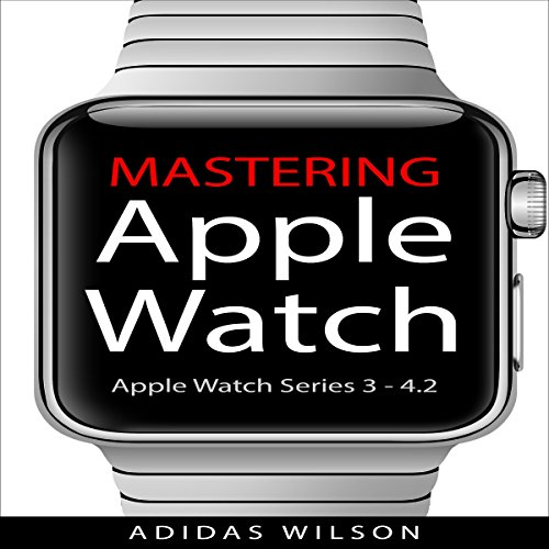 Mastering Apple Watch cover art