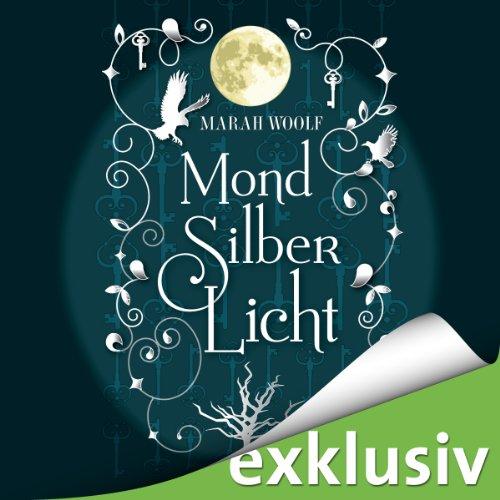 MondSilberLicht (MondLichtSaga 1) cover art